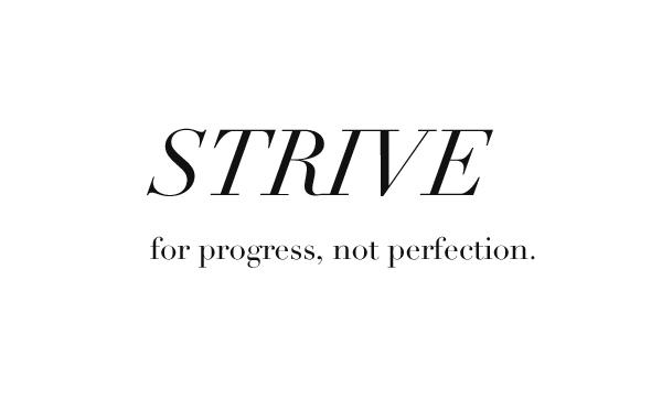 Motivational Quotes-Strive-Progess-perfection-Workout-