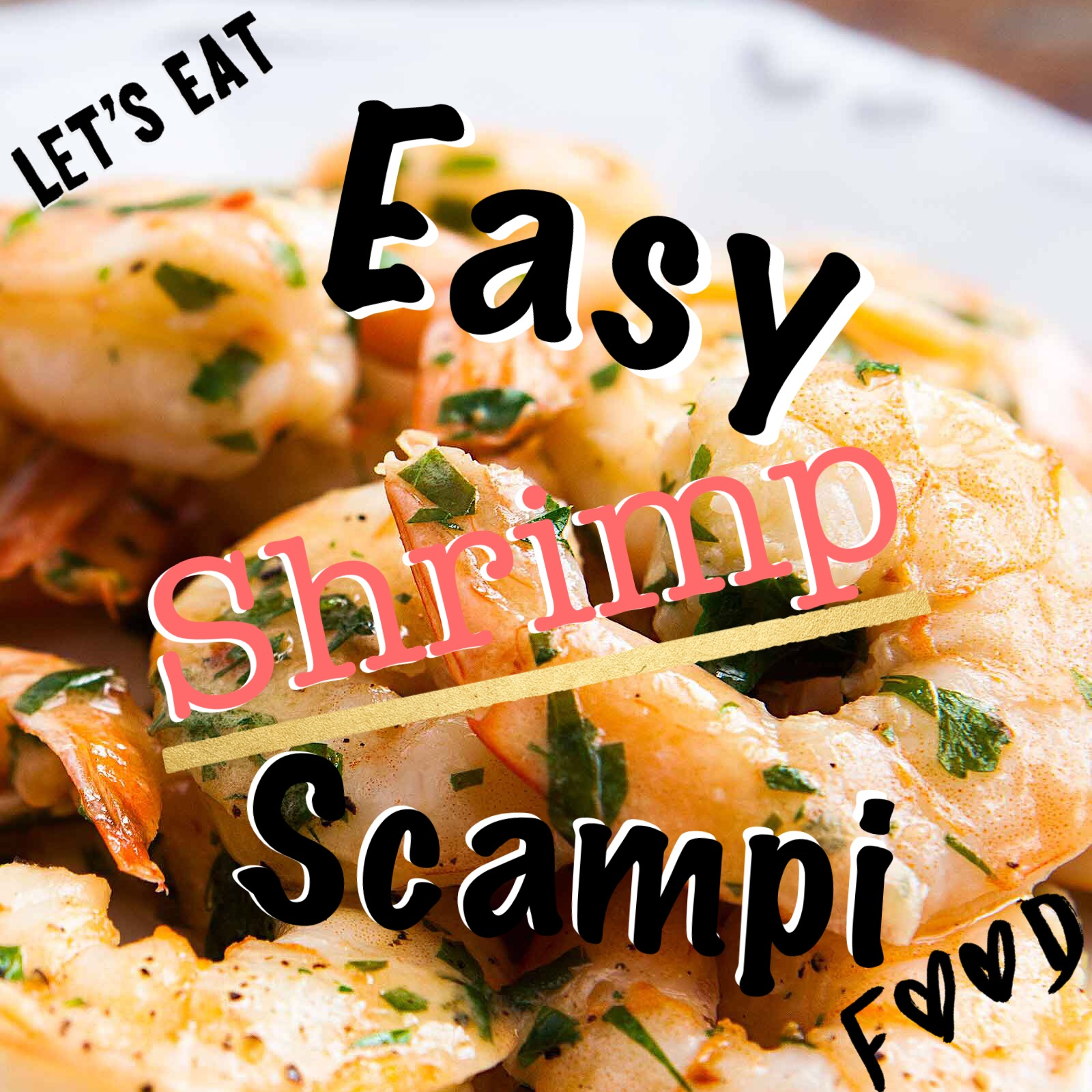 Let's Eat: Easy Shrimp Scampi!!